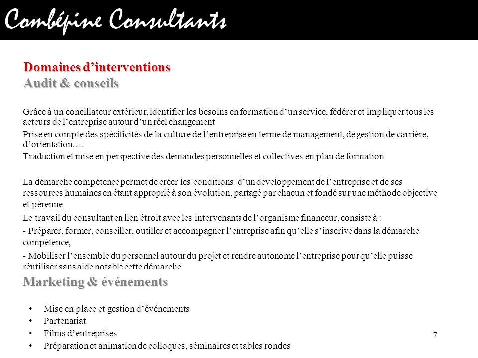Combépine Consultants Grâce à un conciliateur extérieur, identifier les besoins en formation dun service, fédérer et impliquer tous les acteurs de len