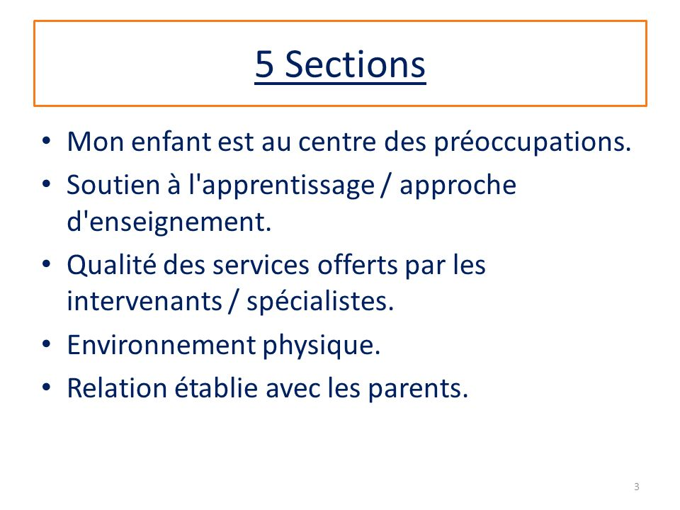 5 Sections Mon enfant est au centre des préoccupations.
