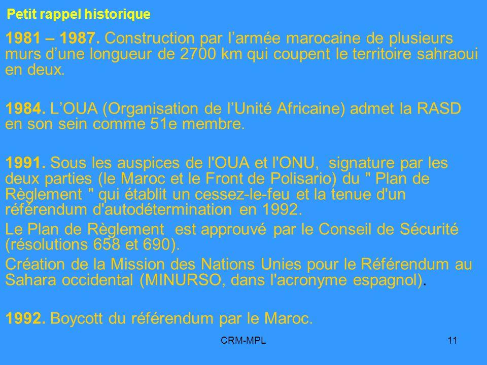 CRM-MPL11 Petit rappel historique 1981 – 1987.