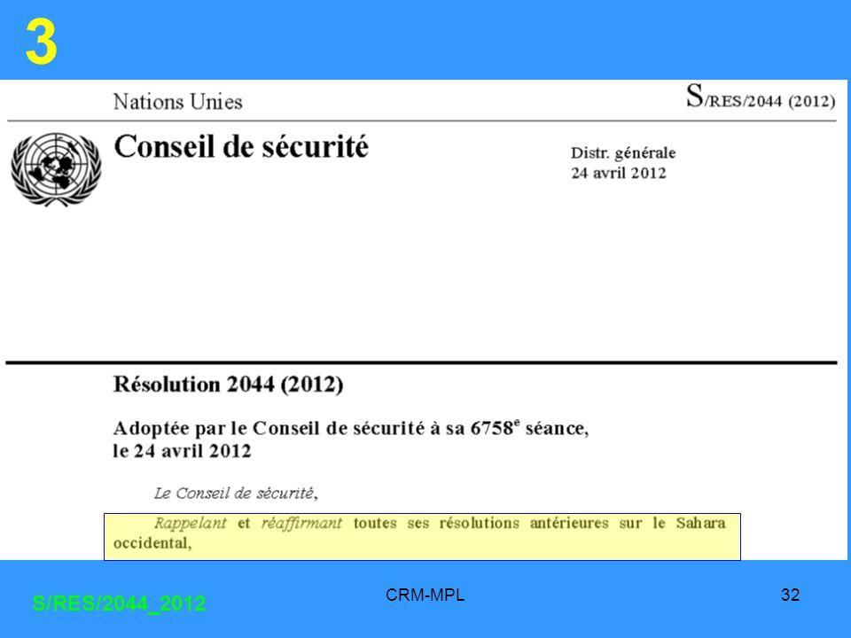 CRM-MPL32 3 S/RES/2044_2012