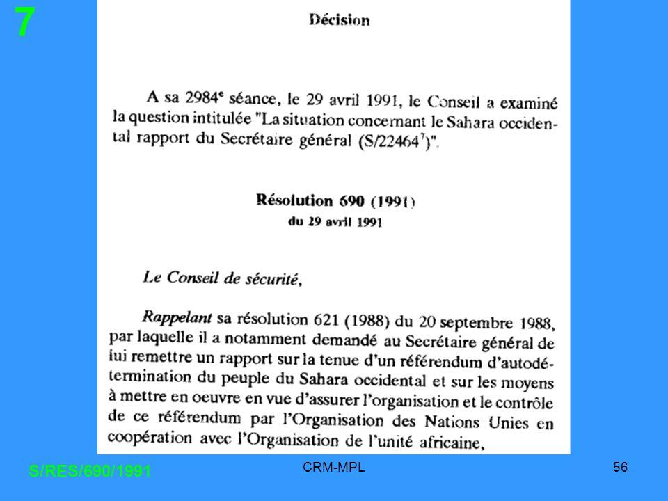CRM-MPL56 S/RES/690/1991 7