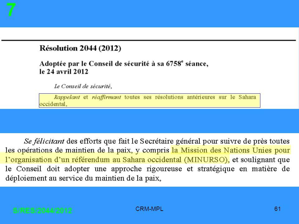CRM-MPL61 S/RES/2044/2012 7