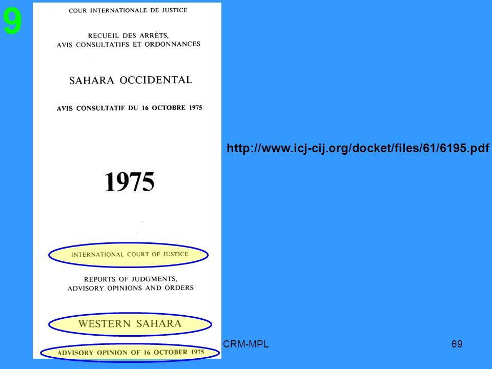 CRM-MPL69 9 http://www.icj-cij.org/docket/files/61/6195.pdf