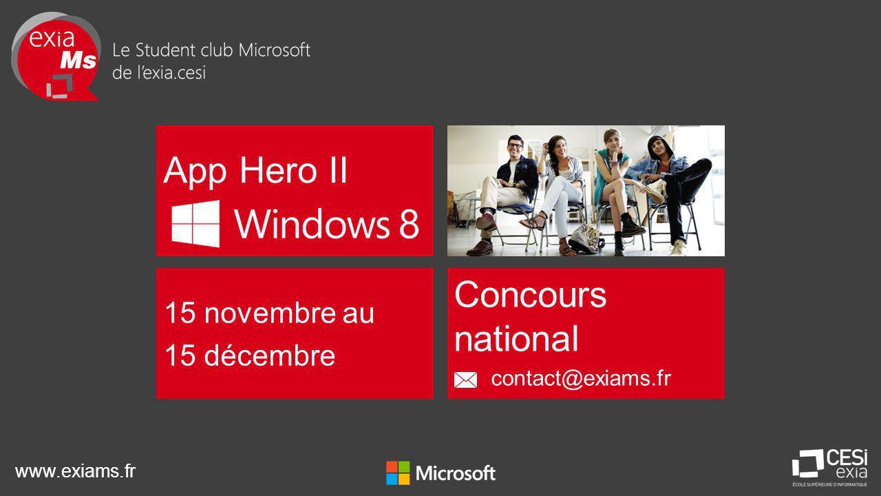 www.exiams.fr 1 App Hero II 15 novembre au 15 décembre Concours national contact@exiams.fr