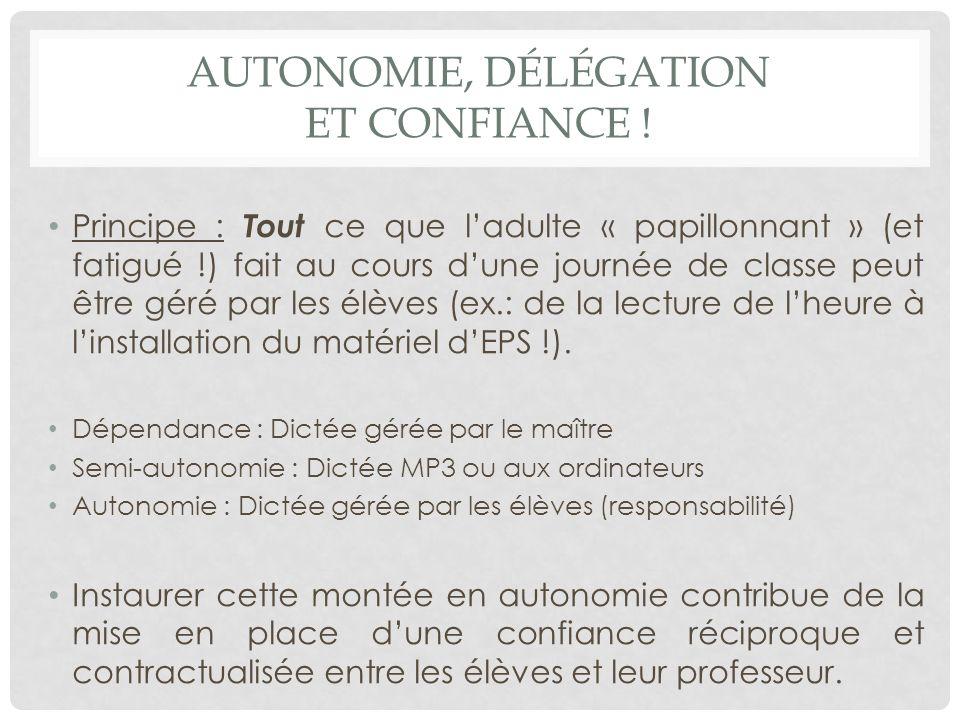 AUTONOMIE, DÉLÉGATION ET CONFIANCE .