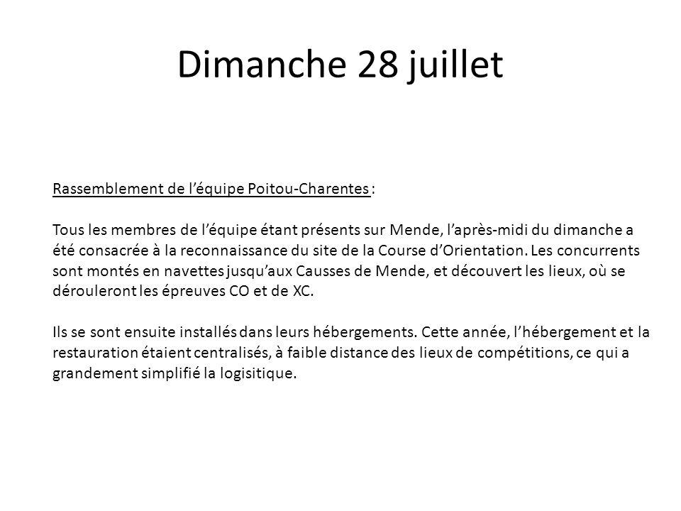 Dimanche 28 juillet Rassemblement de léquipe Poitou-Charentes : Tous les membres de léquipe étant présents sur Mende, laprès-midi du dimanche a été co