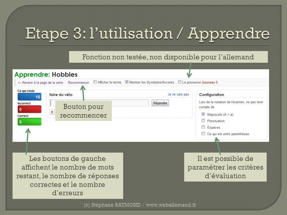 (c) Stéphane RAYMOND / www.weballemand.fr Les boutons de gauche affichent le nombre de mots restant, le nombre de réponses correctes et le nombre derr