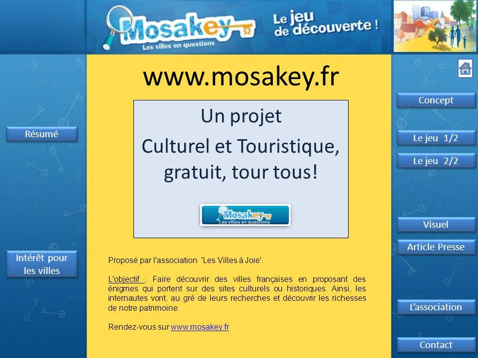 www.mosakey.fr Un projet Culturel et Touristique, gratuit, tour tous.