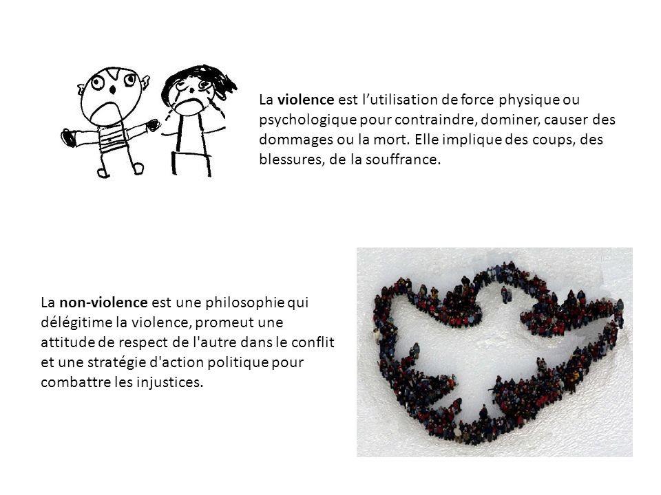 La non-violence est une philosophie qui délégitime la violence, promeut une attitude de respect de l autre dans le conflit et une stratégie d action politique pour combattre les injustices.