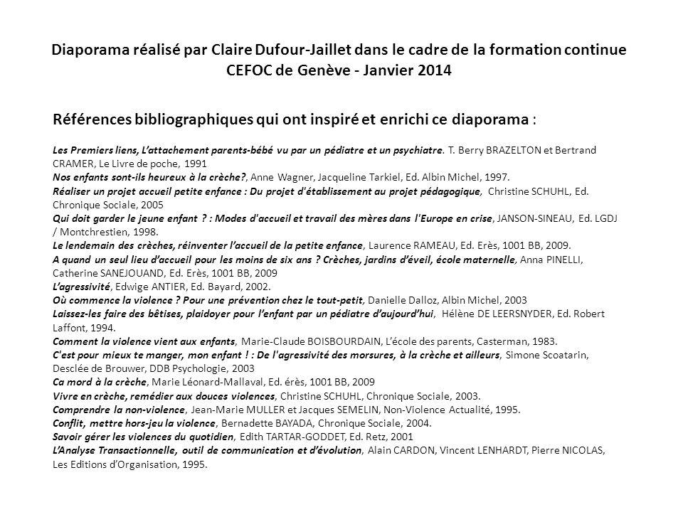 Diaporama réalisé par Claire Dufour-Jaillet dans le cadre de la formation continue CEFOC de Genève - Janvier 2014 Références bibliographiques qui ont inspiré et enrichi ce diaporama : Les Premiers liens, Lattachement parents-bébé vu par un pédiatre et un psychiatre.