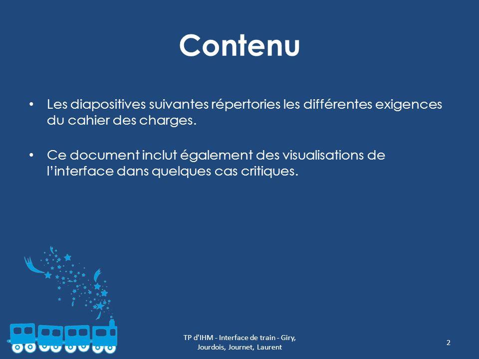 Contenu Les diapositives suivantes répertories les différentes exigences du cahier des charges. Ce document inclut également des visualisations de lin