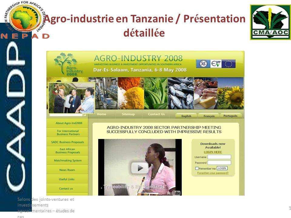 Agro-industrie en Tanzanie / Pr é sentation d é taill é e Salons des joints-ventures et investissements agroalimentaires – études de cas 16