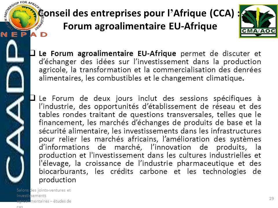 Conseil des entreprises pour l Afrique (CCA) : Forum agroalimentaire EU-Afrique Le Forum agroalimentaire EU-Afrique permet de discuter et déchanger de