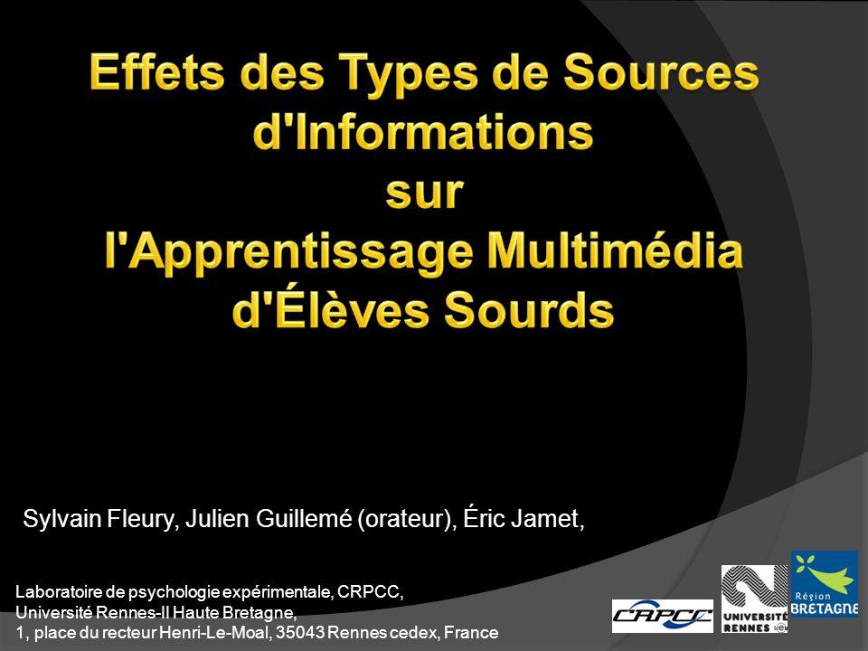 Sylvain Fleury, Julien Guillemé (orateur), Éric Jamet, Laboratoire de psychologie expérimentale, CRPCC, Université Rennes-II Haute Bretagne, 1, place