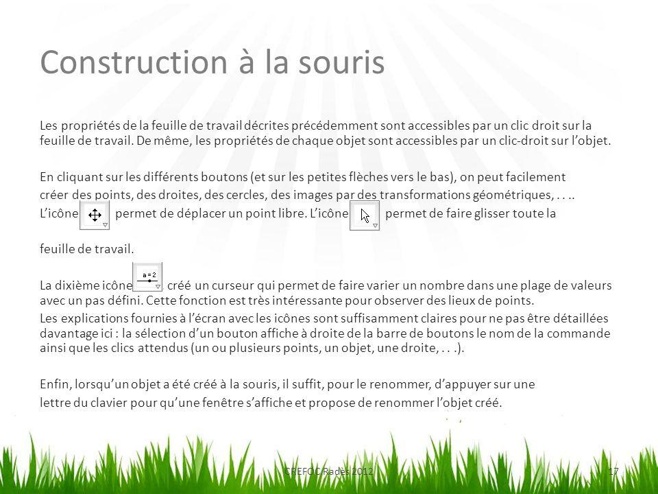 Construction à la souris CREFOC Radès 201217 Les propriétés de la feuille de travail décrites précédemment sont accessibles par un clic droit sur la f