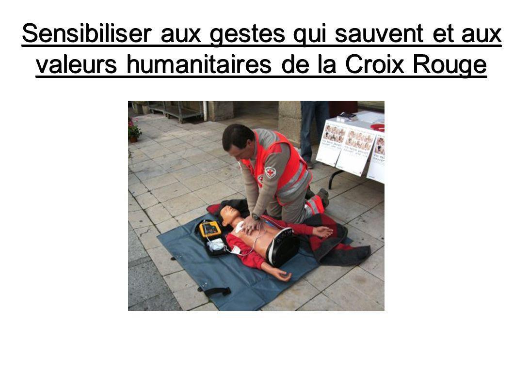 Sensibiliser aux gestes qui sauvent et aux valeurs humanitaires de la Croix Rouge