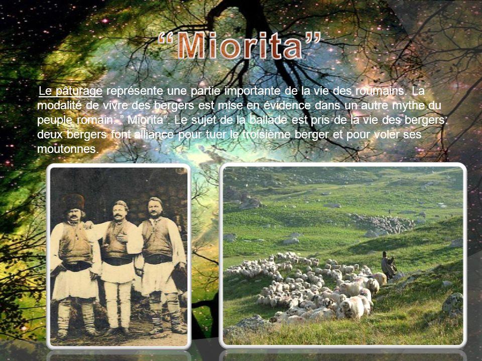 Le pâturage représente une partie importante de la vie des roumains. La modalité de vivre des bergers est mise en évidence dans un autre mythe du peup