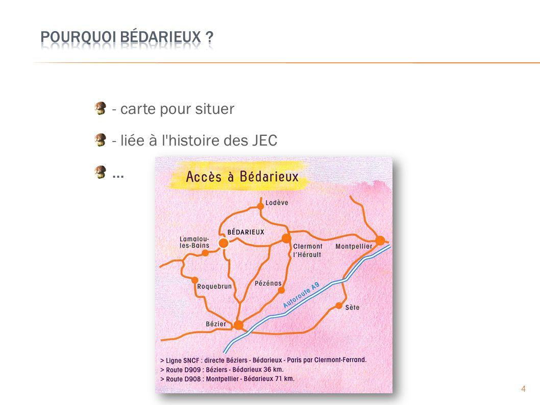 - carte pour situer - liée à l histoire des JEC... 4