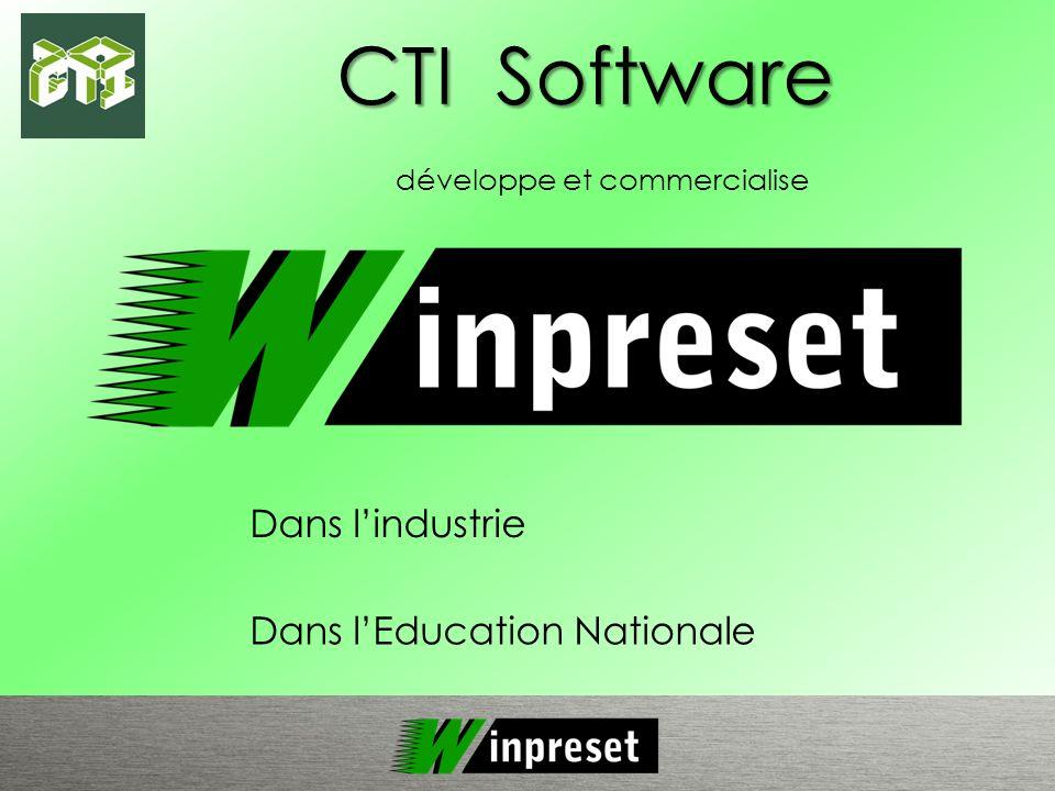 développe et commercialise Dans lEducation Nationale CTI Software Dans lindustrie