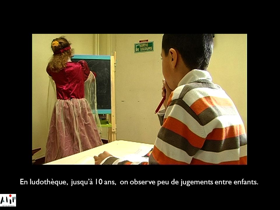 En ludothèque, jusquà 10 ans, on observe peu de jugements entre enfants.