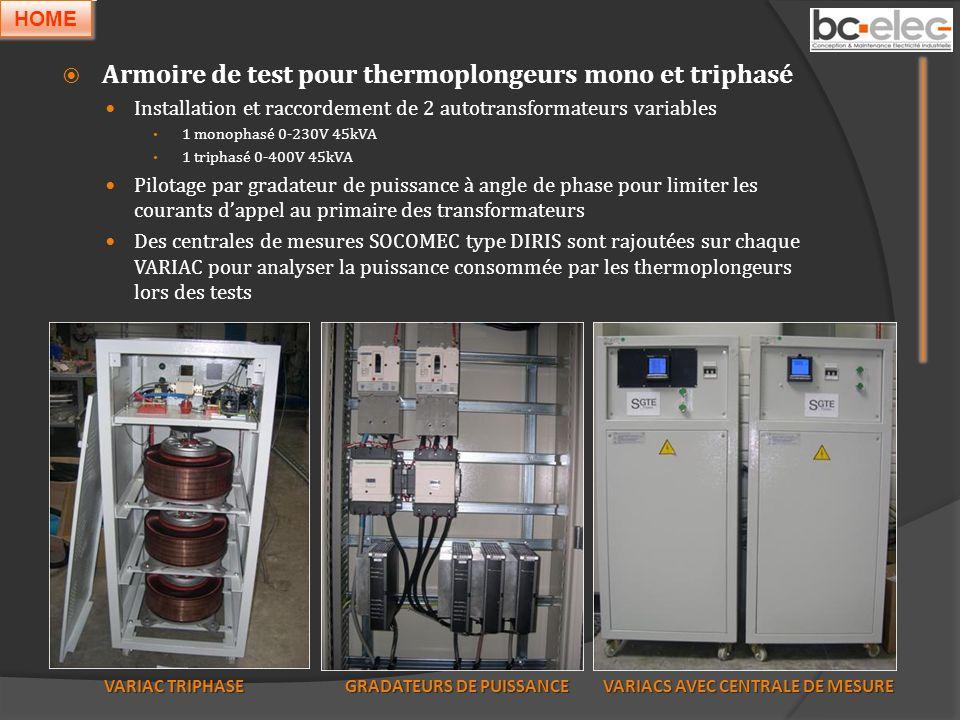 Armoire de test pour thermoplongeurs mono et triphasé Installation et raccordement de 2 autotransformateurs variables 1 monophasé 0-230V 45kVA 1 triph