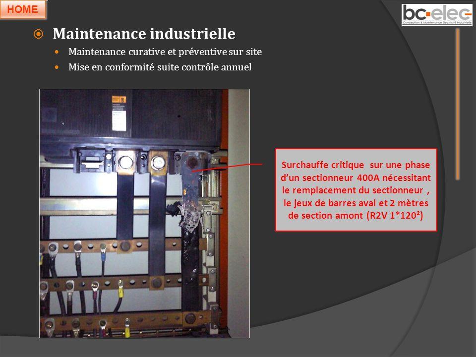 Maintenance industrielle Maintenance curative et préventive sur site Mise en conformité suite contrôle annuel Surchauffe critique sur une phase dun se