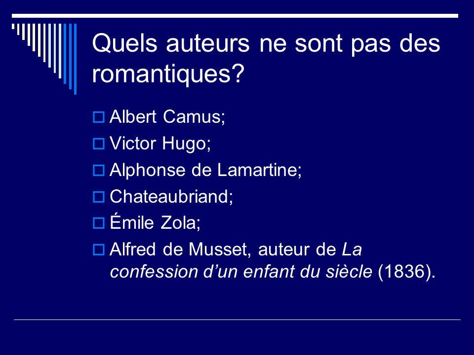 Quels auteurs ne sont pas des romantiques.
