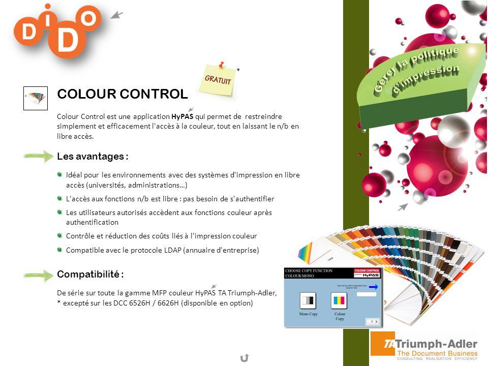 COLOUR CONTROL Colour Control est une application HyPAS qui permet de restreindre simplement et efficacement l'accès à la couleur, tout en laissant le