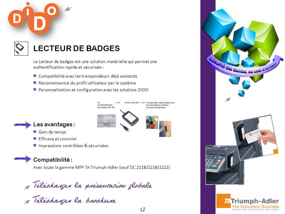 LECTEUR DE BADGES Le Lecteur de badges est une solution matérielle qui permet une authentification rapide et sécurisée : Compatibilité avec les transp