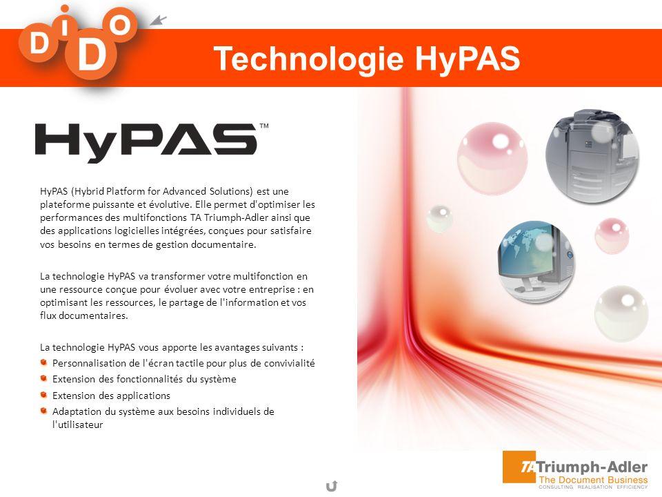 Technologie HyPAS HyPAS (Hybrid Platform for Advanced Solutions) est une plateforme puissante et évolutive. Elle permet d'optimiser les performances d