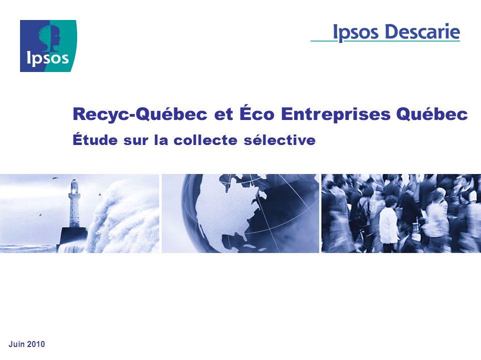 Recyc-Québec et Éco Entreprises Québec Étude sur la collecte sélective Juin 2010