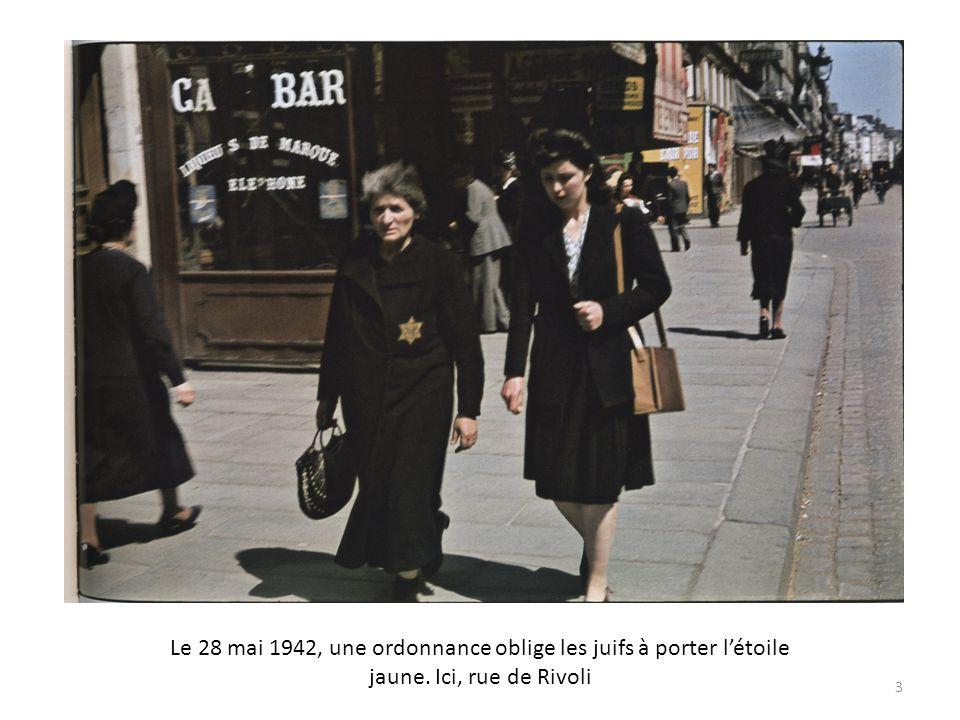 Le 28 mai 1942, une ordonnance oblige les juifs à porter létoile jaune. Ici, rue de Rivoli 3