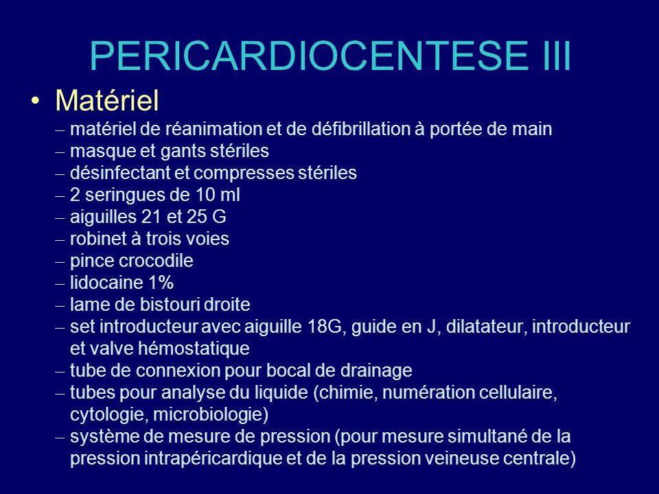 PERICARDIOCENTESE III Matériel matériel de réanimation et de défibrillation à portée de main masque et gants stériles désinfectant et compresses stéri