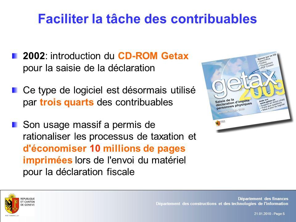 21.01.2010 - Page 5 Département des finances Département des constructions et des technologies de l'information 2002: introduction du CD-ROM Getax pou