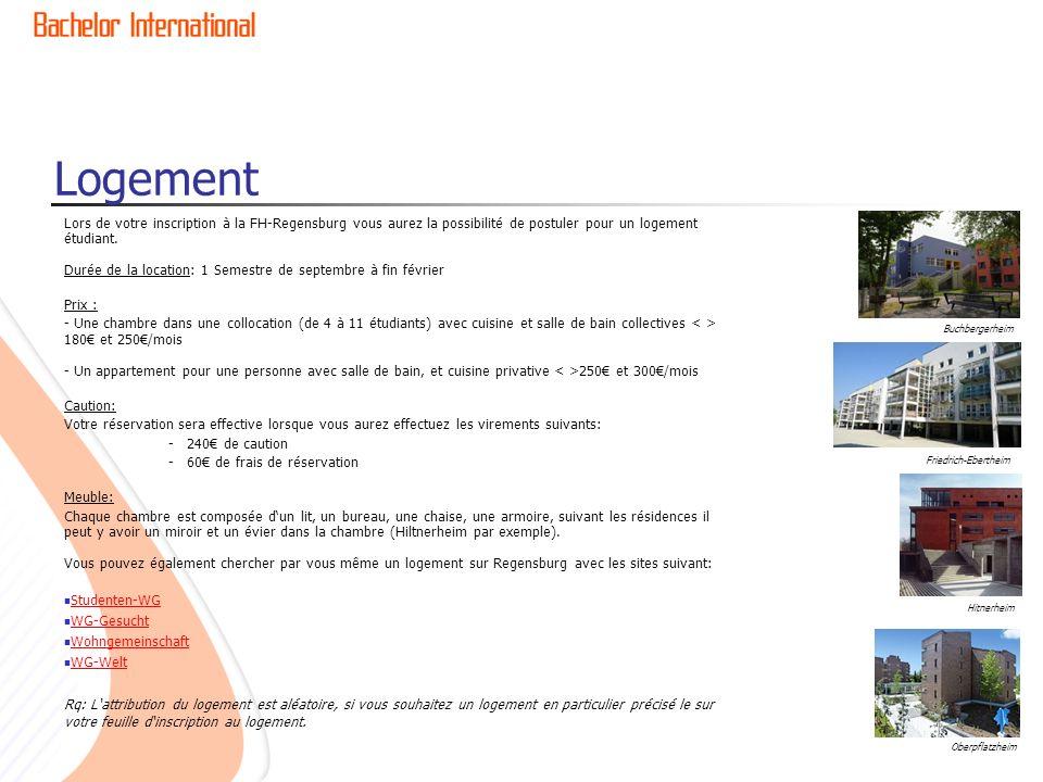 Logement Lors de votre inscription à la FH-Regensburg vous aurez la possibilité de postuler pour un logement étudiant. Durée de la location: 1 Semestr