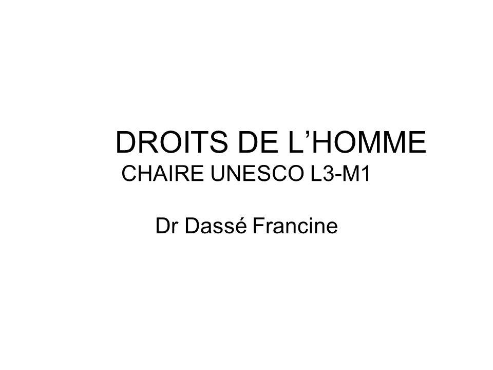 DROITS DE LHOMME CHAIRE UNESCO L3-M1 Dr Dassé Francine