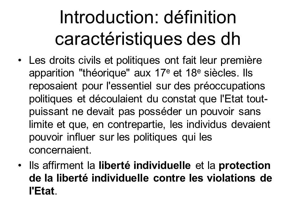 Introduction: définition caractéristiques des dh Les droits civils et politiques ont fait leur première apparition