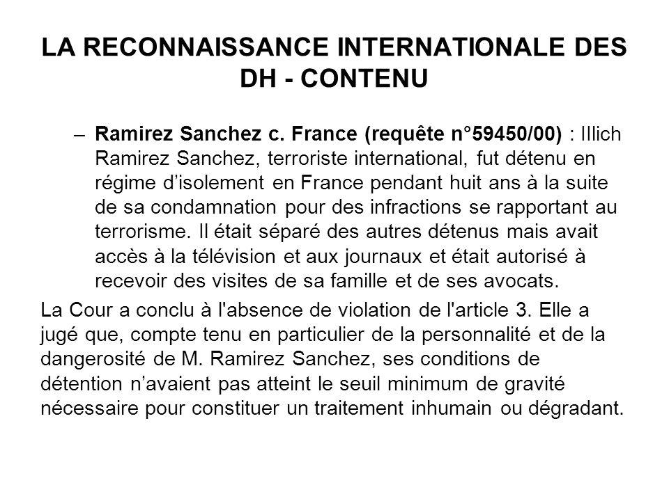 LA RECONNAISSANCE INTERNATIONALE DES DH - CONTENU –Ramirez Sanchez c.