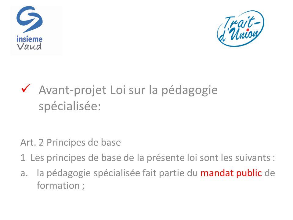 Avant-projet Loi sur la pédagogie spécialisée: Art.