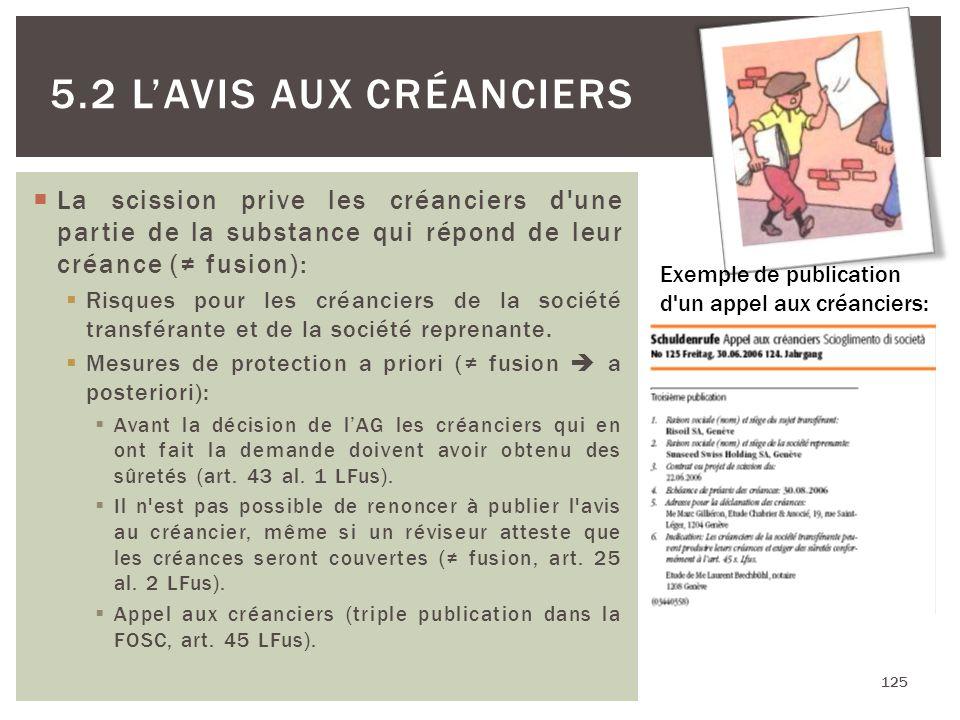 La scission prive les créanciers d'une partie de la substance qui répond de leur créance ( fusion): Risques pour les créanciers de la société transfér