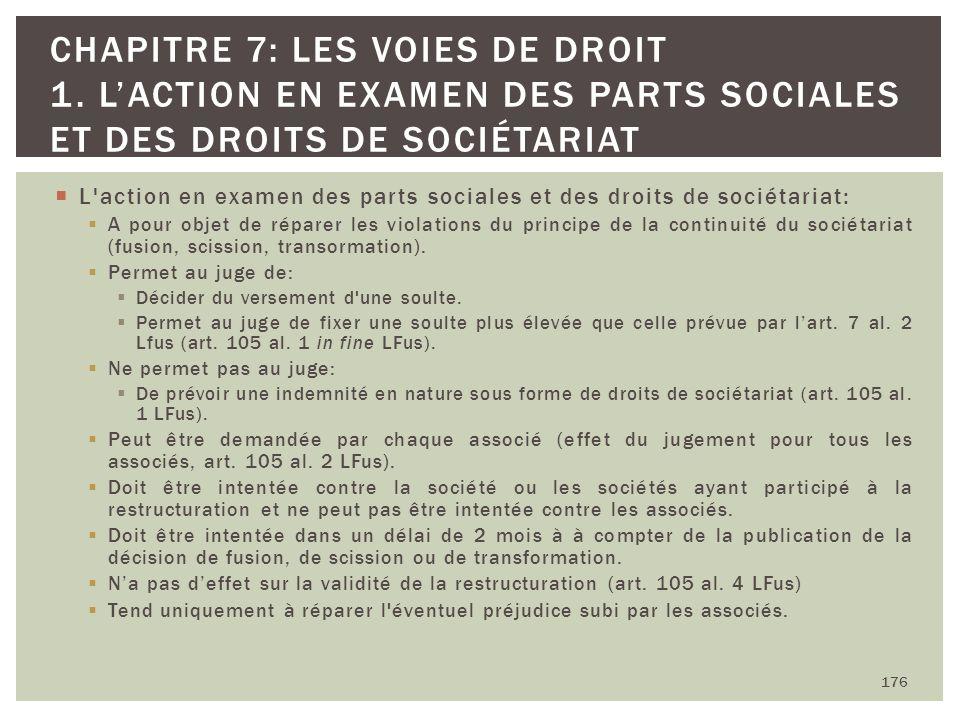 L'action en examen des parts sociales et des droits de sociétariat: A pour objet de réparer les violations du principe de la continuité du sociétariat