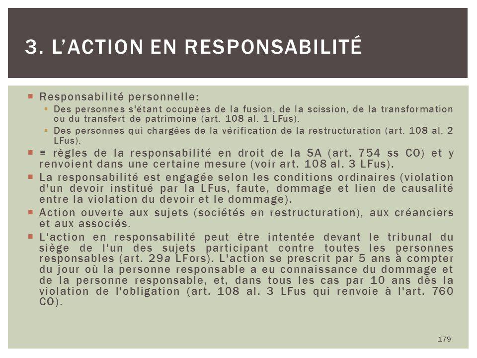Responsabilité personnelle: Des personnes s'étant occupées de la fusion, de la scission, de la transformation ou du transfert de patrimoine (art. 108