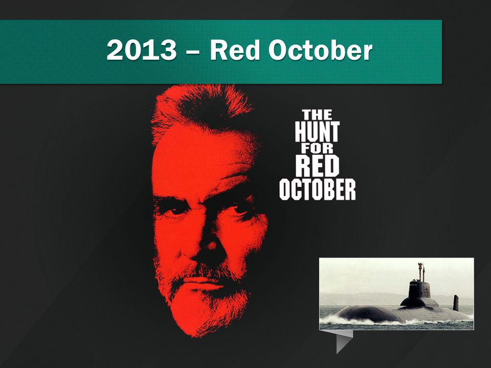 2013 – Red October