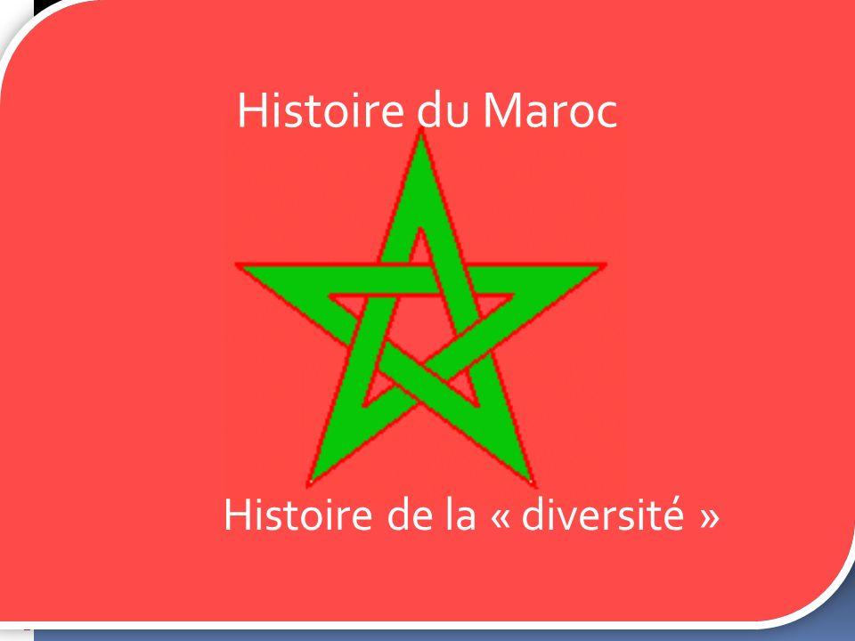 Histoire du Maroc Histoire de la « diversité »