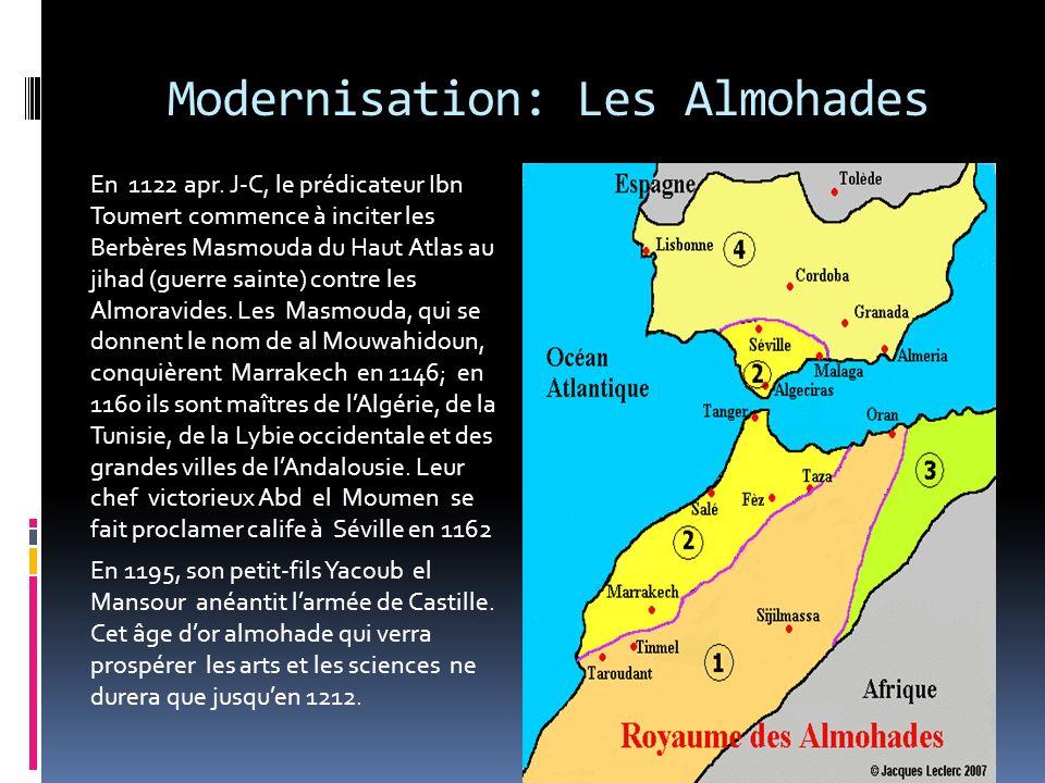 Les Almoravides Au XI siècle apr. J-C, la fraction des touaregs Sanhadja qui avaient la mainmise sur les pistes caravanières du Sahara recrutent ibn Y