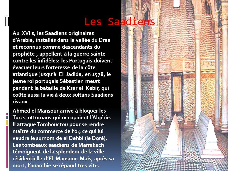 Les Mérinides A partir de 1213, les Mérinides, Berbères Zénètes de lest, vont essayer de reprendre en main cet Empire Almohade agonisant: en 1248 ils