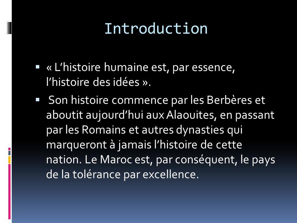 Introduction « Lhistoire humaine est, par essence, lhistoire des idées ».