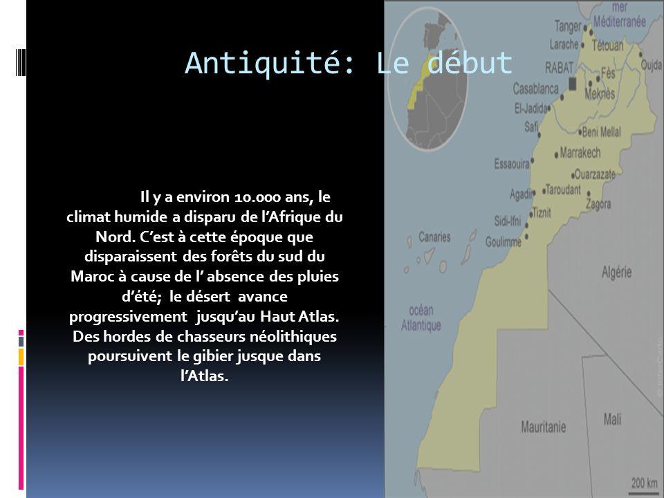Récapitulation Antiquité : - venue des Berbères dEgypte - venue des Romains Fondation: - la conquête omeyades des territoires marocains - venue dIdriss I des terres dArabie et fondation de la première dynastie marocaine - fondation de quelques villes sous le royaume des Almoravides Modernisation :- lâge dor almohade qui verra prospérer les arts et la science et, avec lui, le Maroc -sous le règne mérinide, la culture marocaine connaîtra son apogée, notamment dans lart et les sciences, après le choc hispano-mauresque -les Saadiens transforment le Maroc en une grande force économique puisquils contrôlaient le commerce de lor sous le règne dAhmed El Mansour Dehbi (le doré) -les Alaouites prennent le pouvoir au Maroc ce qui dure jusquà aujourdhui