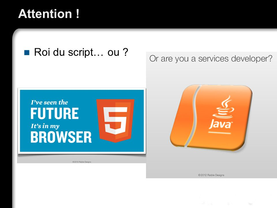 Noubliez pas que le développeur web moderne Doit connaitre JavaScript, HTML5 et CSS3 Une vie pour maitriser .