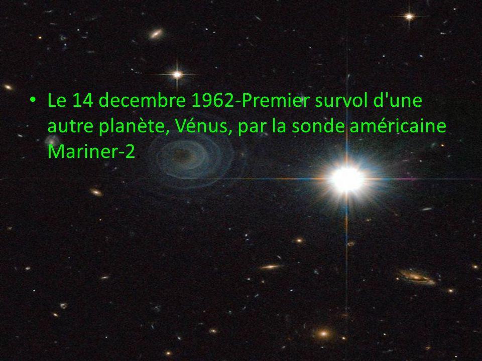 Le 14 decembre 1962-Premier survol d'une autre planète, Vénus, par la sonde américaine Mariner-2.